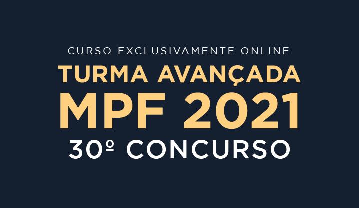 MPF 2021 Avançada - 30° Concurso