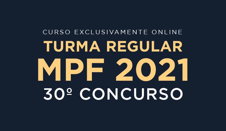 MPF 2021 Regular - 30° Concurso